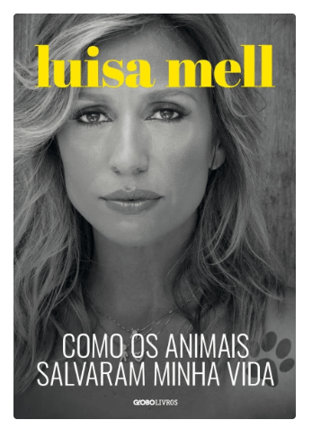 Luisa-Mel-Como-os-animais-salvaram-minha-vida